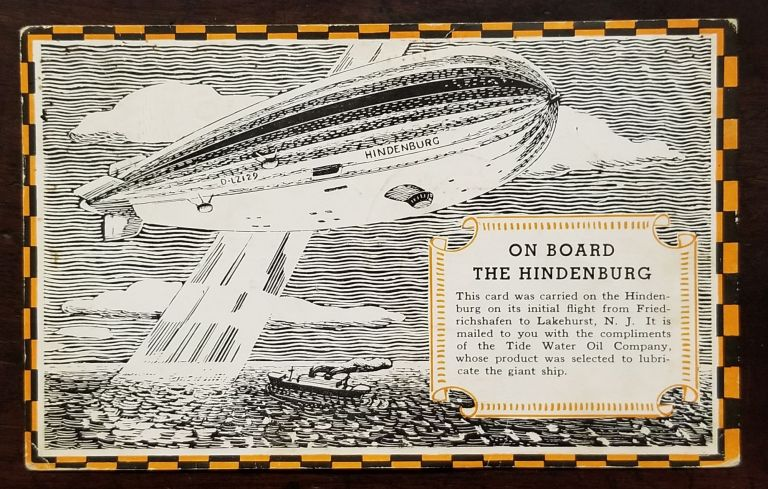 On Board the Hindenburg Postcard flown aboard the Hindenburg on her first flight between Germany and Lakehurst, New Jersey. Hindenburg, Veedol Motor Oil.