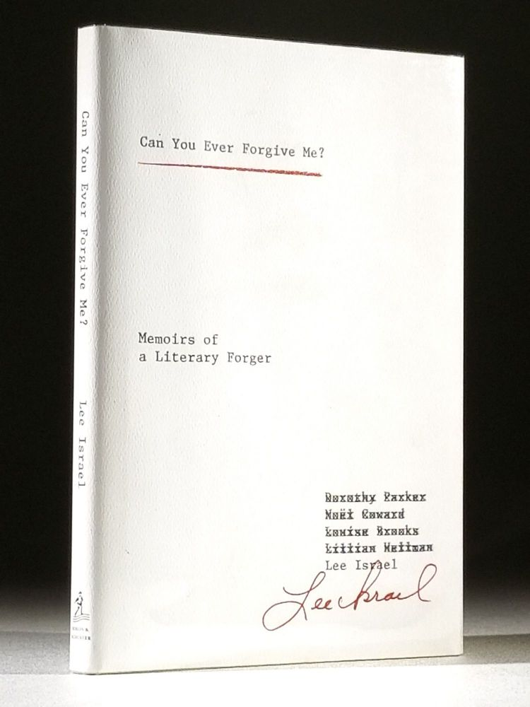 Can You Ever Forgive Me?: Memoirs of a Literary Forger. Lee Israel.