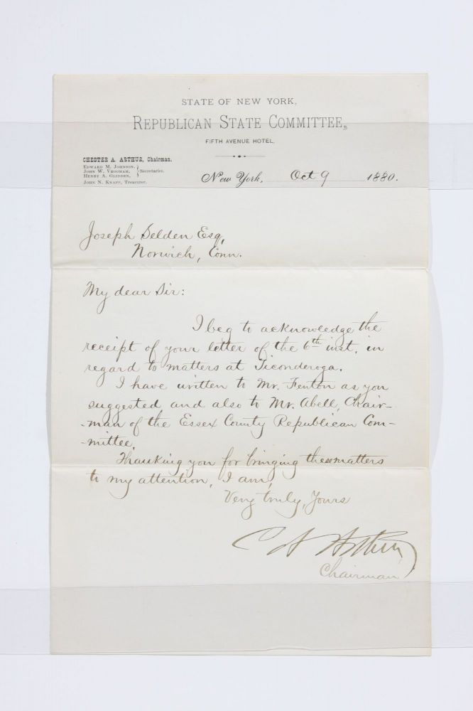 "October 9, 1880 Autograph Letter Concerning ""Matters at Ticonderoga"" Chester A. Arthur."