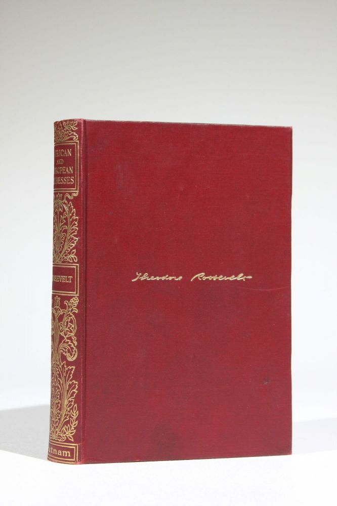African and European Addresses. Theodore Roosevelt, Lawrence F. Abbott.
