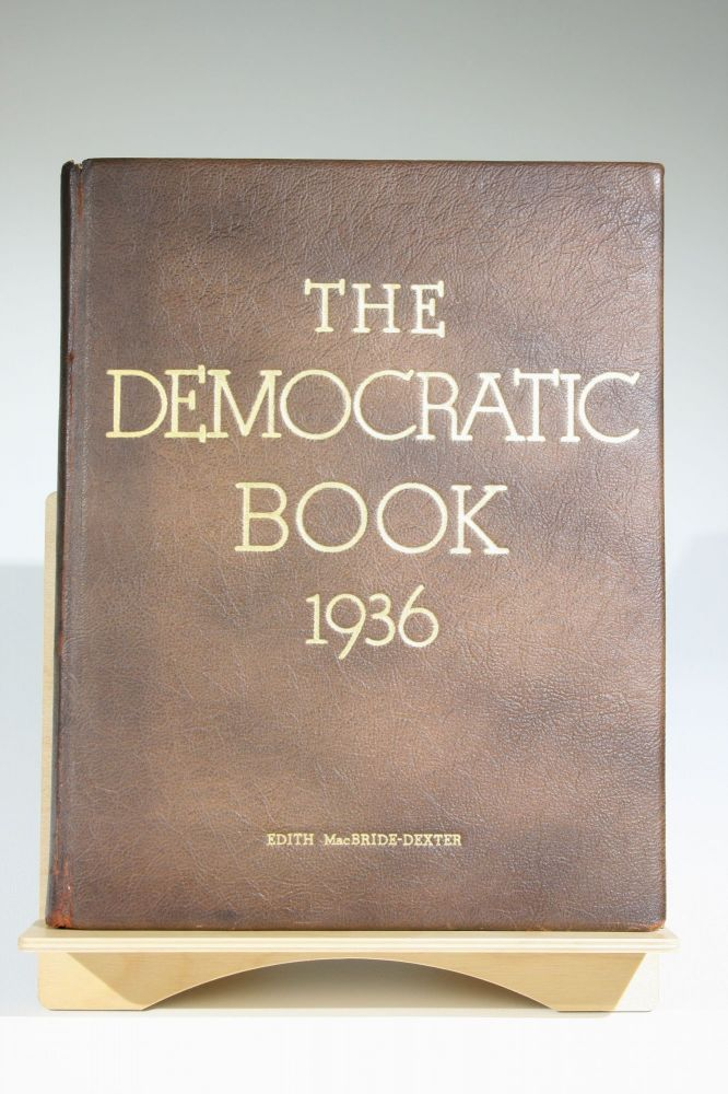 The Democratic Book 1936 (Signed by FDR). Franklin Delano Roosevelt, Democratic National Committee.