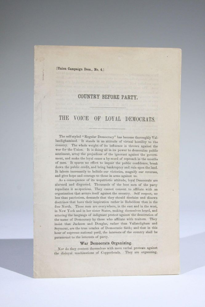 Country Before Party. The Voice of Loyal Democrats [Union Campaign Docs., No. 4]. Civil War.