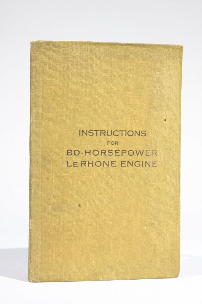 Instructions for 80-Horsepower Le Rhone Engine. Bureau of Aircraft Production Pittsburgh District Office.