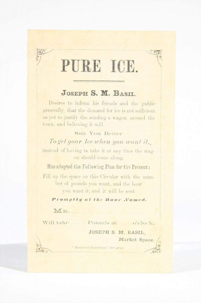 Pure Ice (advertising leaflet). Annapolis, Joseph S. M. Basil.