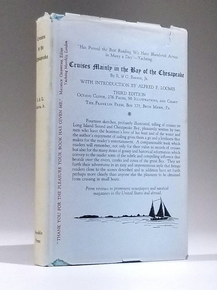 Cruises, Mainly in the Bay of the Chesapeake. Robert Barrie, George Barrie Jr, Alfred L. Loomis.