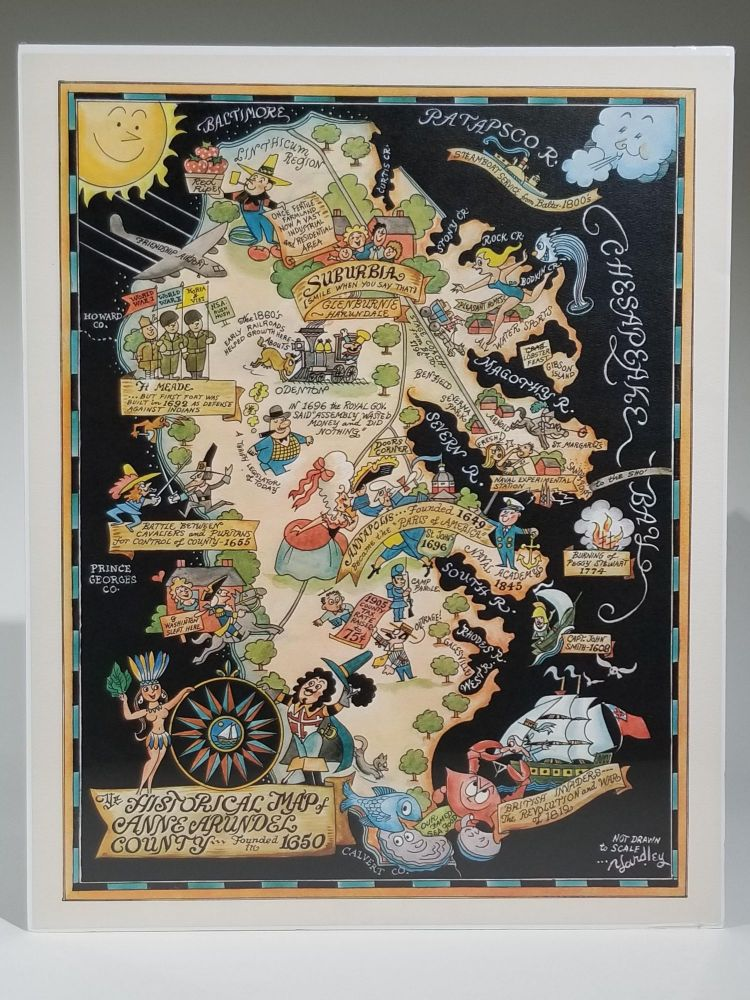 Ye Historical Map of Anne Arundel County...Founded in 1650. Yardley, Richard Quincy.