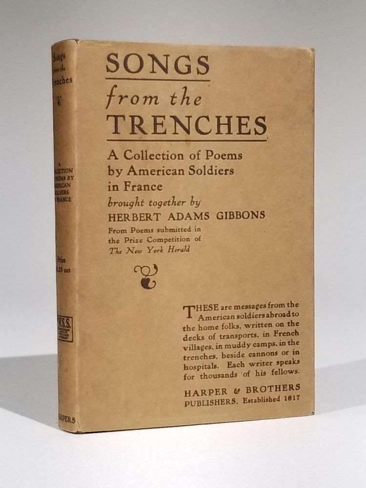 Songs from the Trenches: The Soul of the A. E. F. World War I., Herbert Adams Gibbons.