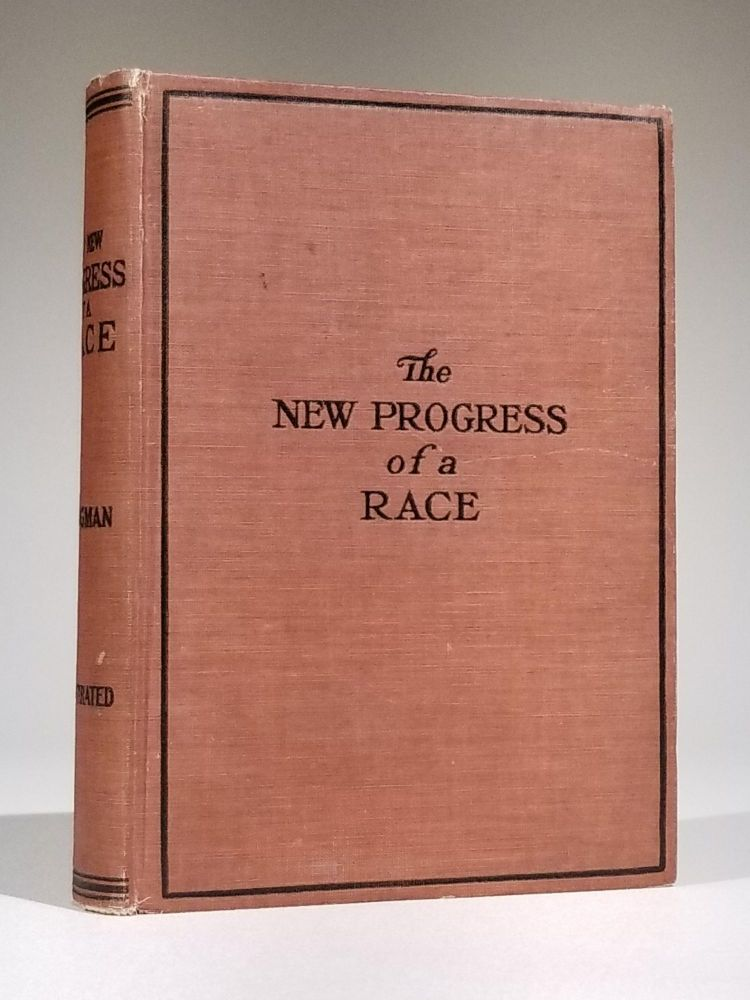 Progress of a Race, or the Remarkable Advancement fo the American Negro from the Bondage of Slavery, Ignorance, and Poverty to the Freedom of Citizenship, Intelligence, Affluence, Honor and Trust. African Americana, with special, Charles M. Melden Mrs. Booker T. Washington, M. W. Dogan, Albon L. Holsey, Robert R. Morton, Albon L. Holsey., J. L. Nichols, William H. Crogman.