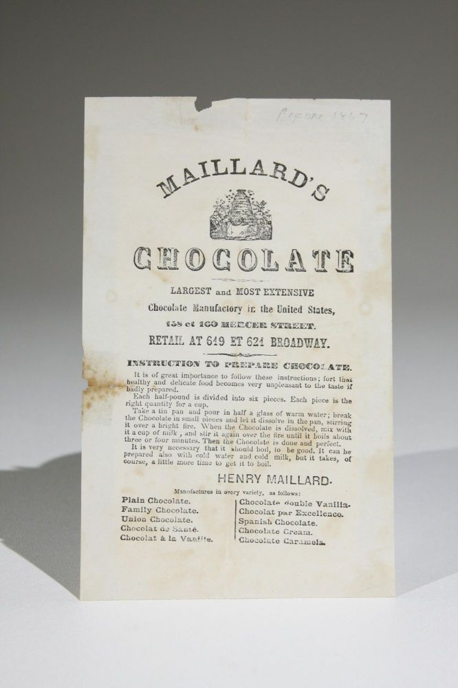 Maillard's Chocolate. Largest and Most Extensive Chocolate Manufactory in the United States, 158 et 160 Mercer Street. Retail at 619 et 621 Broadway. Henry Maillard.
