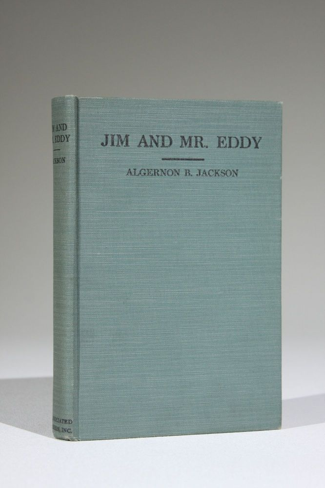 Jim and Mr. Eddy: A Dixie Motorlogue (Signed). African Americana, Algernon Brashear Jackson.