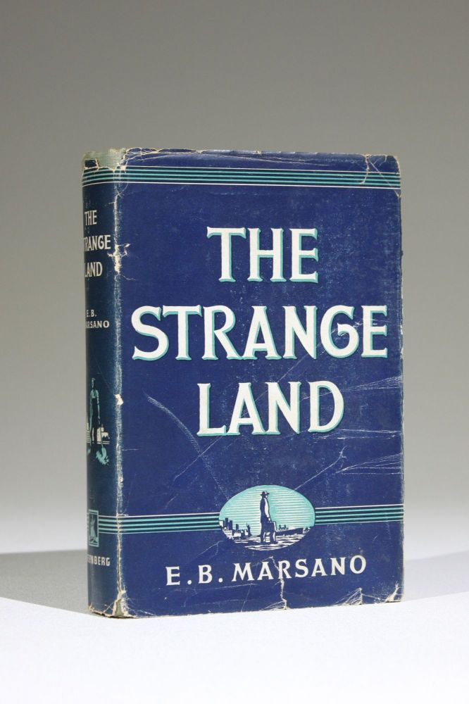 The Strange Land. Lit, E. B. Marsano.