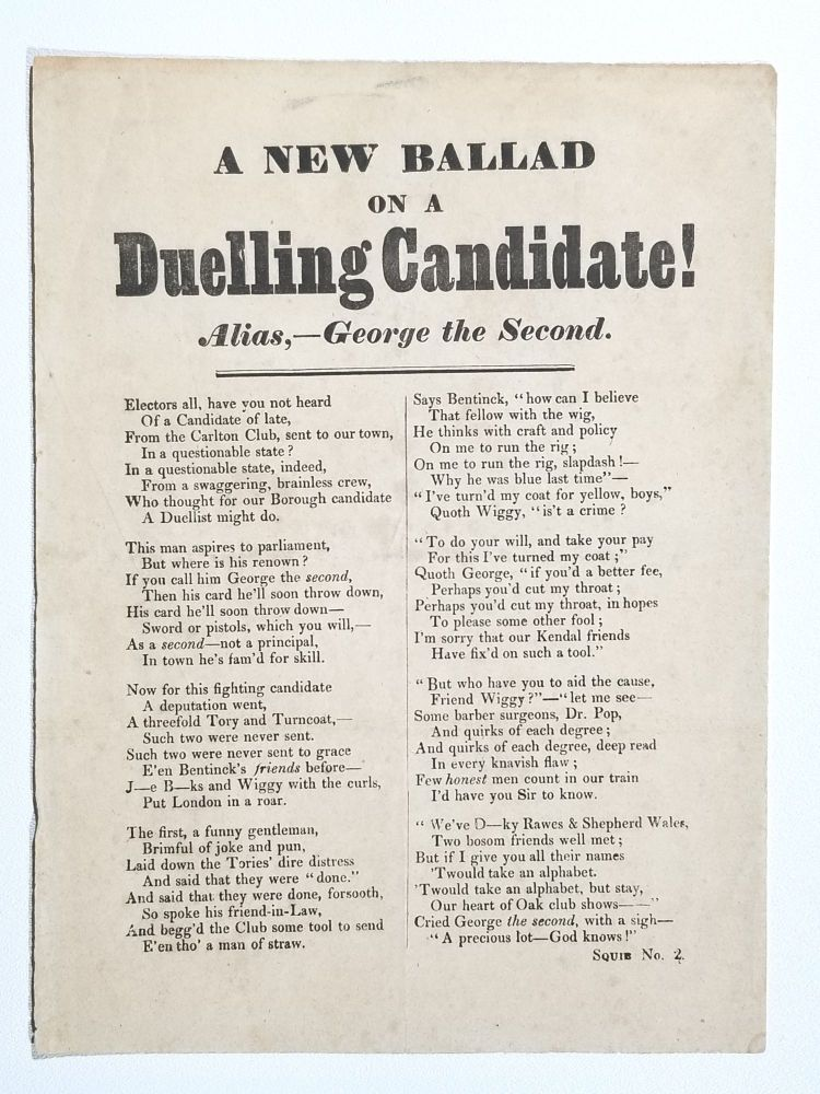A New Ballad on a Duelling Candidate! Alias,--George the Second. Lord George Bentinck.