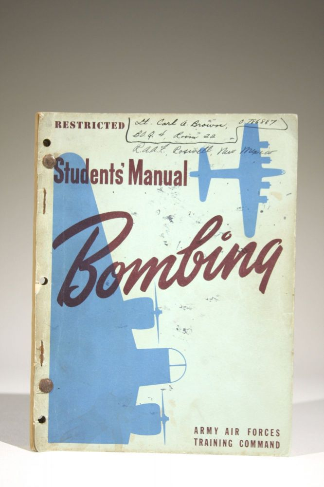 Students' Manual: Bombing -- RESTRICTED. Army Air Forces Training Command Visual Training Department.