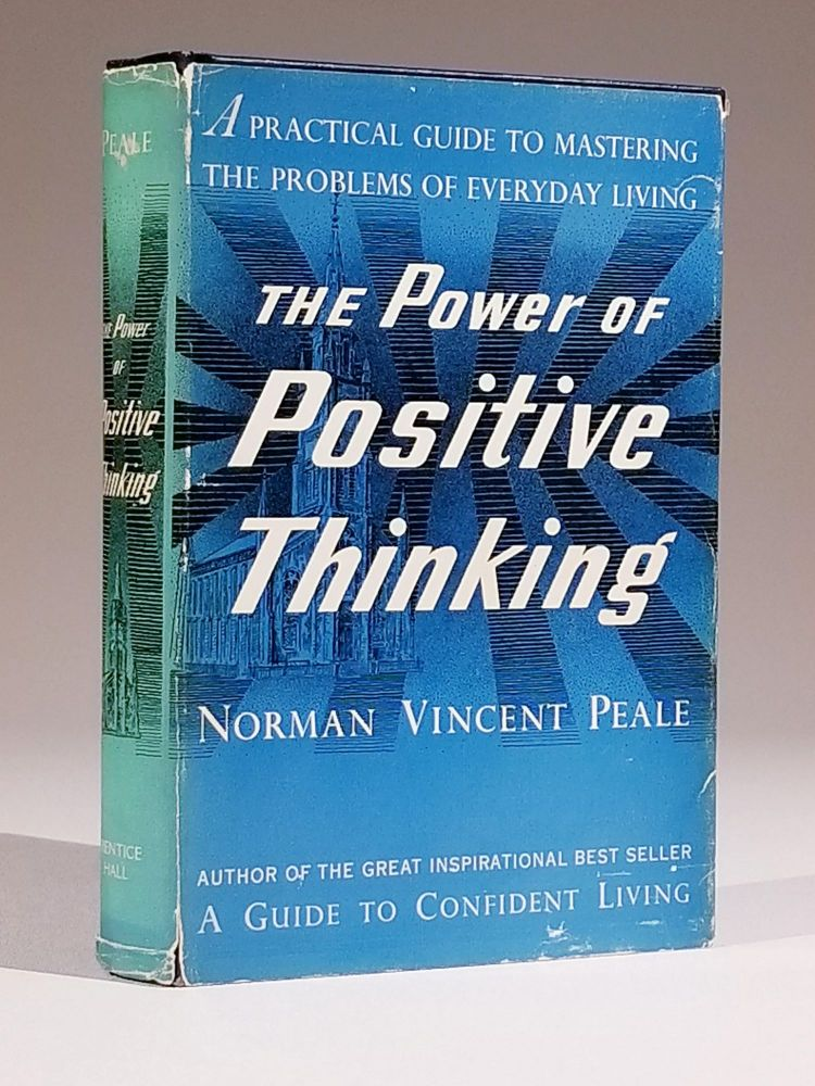 The Power of Positive Thinking. Norman Vincent Peale.