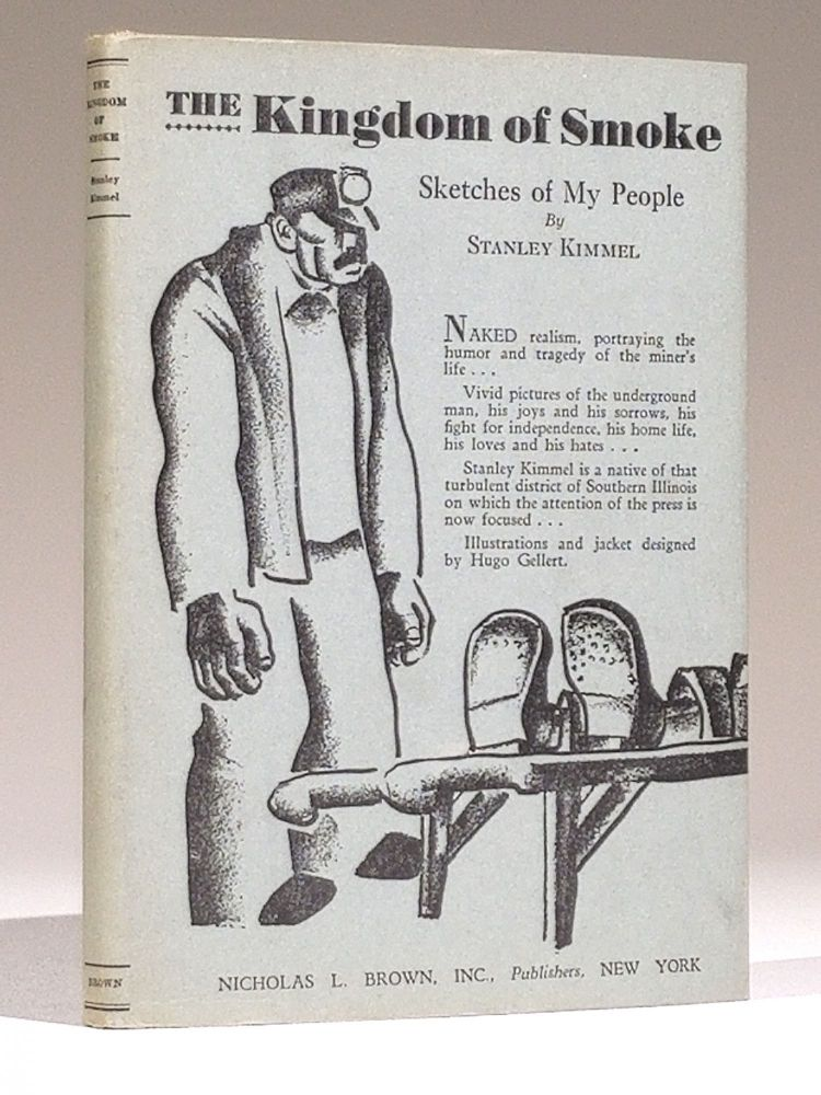 The Kingdom of Smoke: Sketches of My People (Signed). Stanley Kimmel.