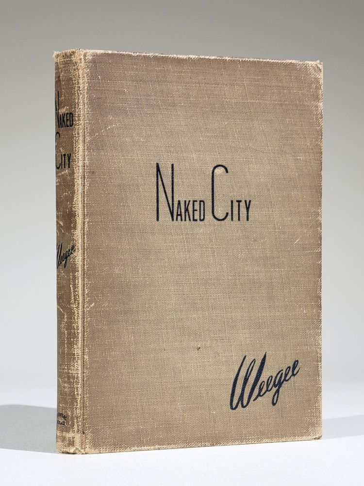 Naked City (Inscribed and Signed). Weegee, Arthur Fellig.