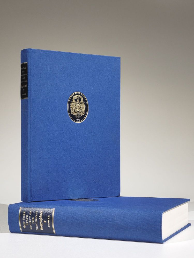 New York State Society of the Cincinnati: Biographies of Original Members & Other Continental Officers [together with] Histories of New York Regiments of the Continental Army. Francis J. Sypher, Jr.