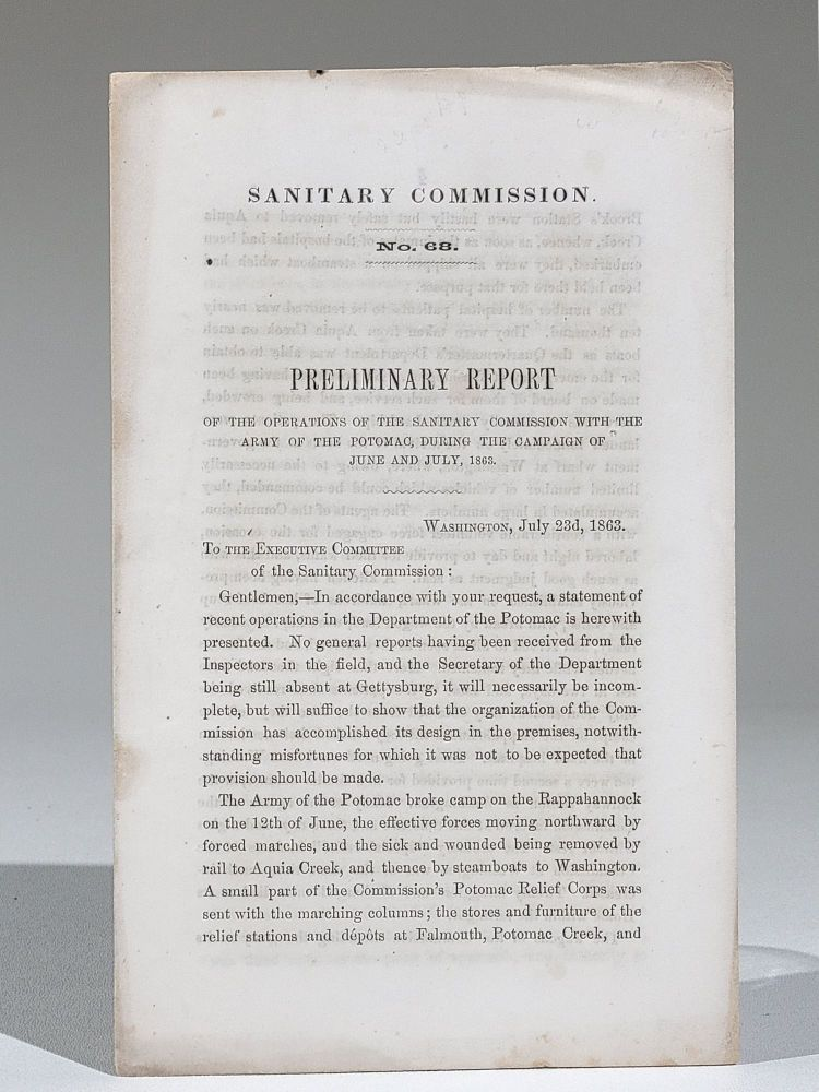 Sanitary Commission No. 68. Preliminary Report of the Operations of the Sanitary Commission with the Army of the Potomac, During the Campaign of June and July, 1863. Frederick Law Olmsted.