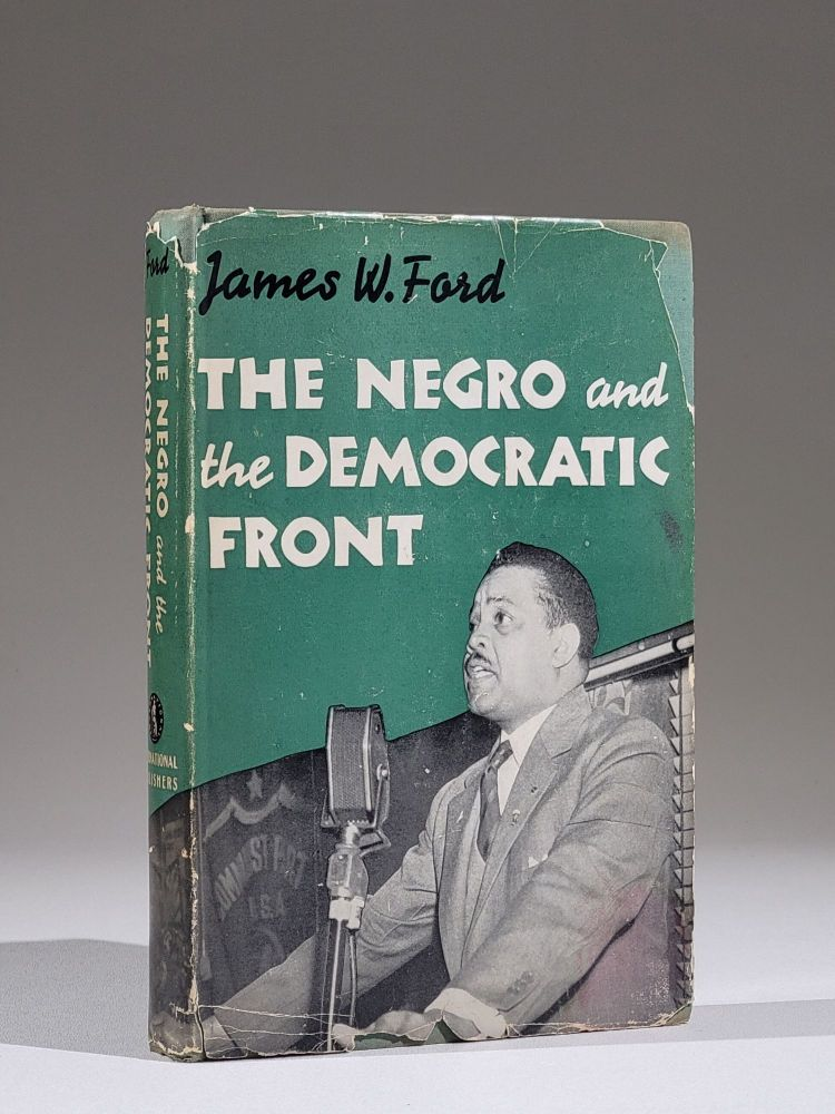 """The Negro and the Democratic Front. James """"Jim"""" Ford."""