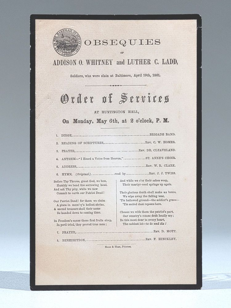 Obsequies of Addison O. Whitney and Luther C. Ladd, Soldiers, Who were slain at Baltimore, April 19th, 1861. Civil War, 6th Massachusetts, Baltimore Riot.