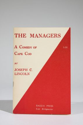 The Managers A Comedy of Cape Cod. Joseph Lincoln, rosby