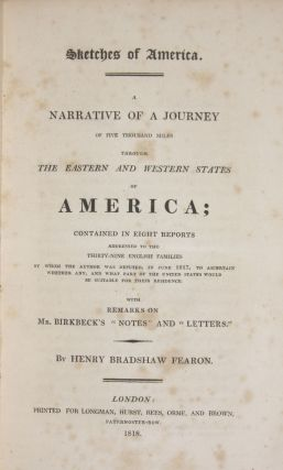 Sketches of America A Narrative of a Journey of Five Thousand Miles through the Eastern and Western States of America...