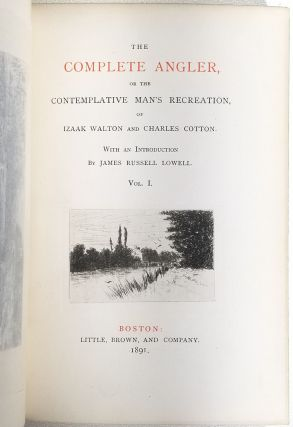 The Complete Angler, or the Contemplative Man's Recreation (in 2 volumes)