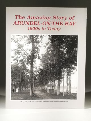 The Amazing Story of Arundel-on-the-Bay: 1600s to Today