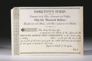 Yorktown Scrip, for Shares in Privateer During the War of 1812. War of 1812