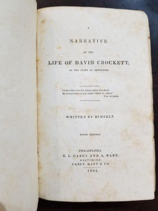 A Narrative of the Life of David Crockett, of the State of Tennessee. Written by Himself. Davy...