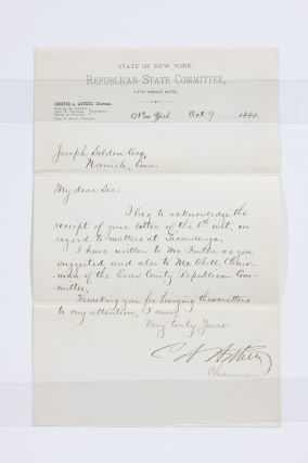 "October 9, 1880 Autograph Letter Concerning ""Matters at Ticonderoga"" Chester A. Arthur"