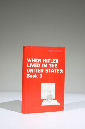 When Hitler Lived in the United States, Book I
