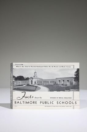 Facts about the Baltimore Public Schools: Division of Special Education