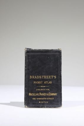 Bradstreet's Pocket Atlas of the United States Published exclusively for Macullar, Parker &...