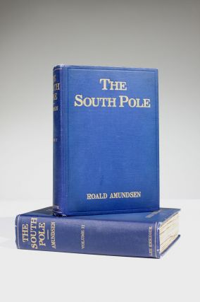"The South Pole: An Account of the Norwegian Antarctic Expeditions in the ""Fram,"" 1910-1912"