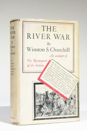 The River War: An Account of the Reconquest of the Soudan [Sudan]. Winston S. Churchill