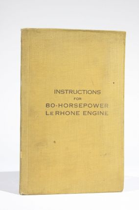 Instructions for 80-Horsepower Le Rhone Engine. Bureau of Aircraft Production Pittsburgh District...