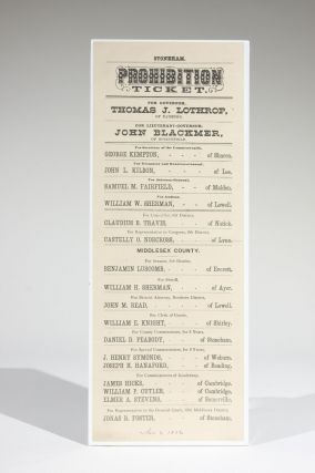 Prohibition Ticket. For Governor, Thomas J. Lothrop, of Taunton. For Lieutenant-Governor, John...
