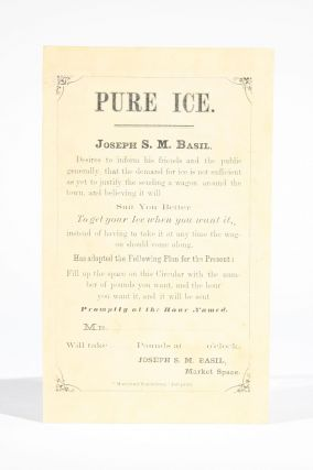 Pure Ice (advertising leaflet). Annapolis, Joseph S. M. Basil
