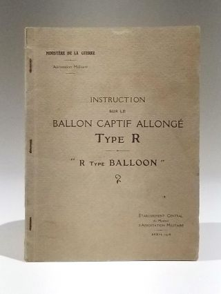 "Instruction sur le Ballon Captif Allonge Type R - ""R Type Balloon"" Etablissement Central du..."