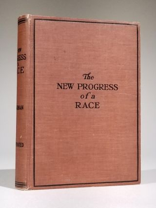 Progress of a Race, or the Remarkable Advancement fo the American Negro from the Bondage of...