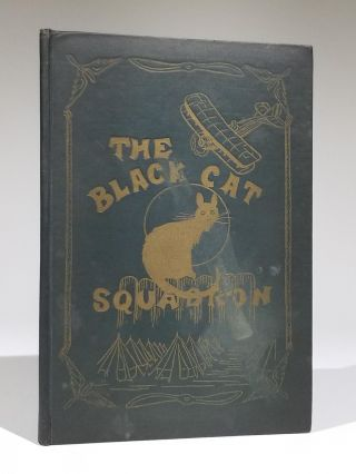 "History of ""The Black Cat Squadron"", 174th Aero Squadron, U. S. Air Division, 1917-1919. World War I"