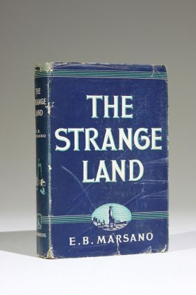 The Strange Land. Lit, E. B. Marsano