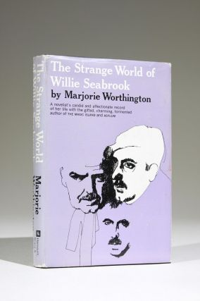 The Strange World of Willie Seabrook. Lit, Marjorie Worthington