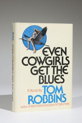 Even Cowgirls Get the Blues (Signed). Tom Robbins