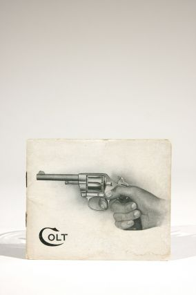 Colt's Revolvers, Automatic Pistols, Automatic Machine Guns, Gatling Guns. Trade Catalogue,...