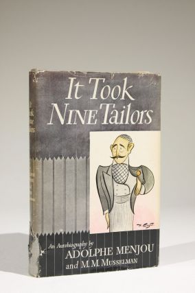 It Took Nine Tailors. Adolphe adn M. M. Musselman Menjou