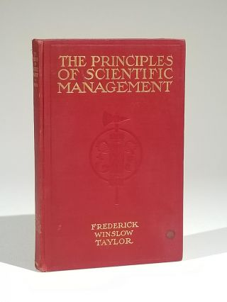 The Principles of Scientific Management. Frederick Winslow Taylor