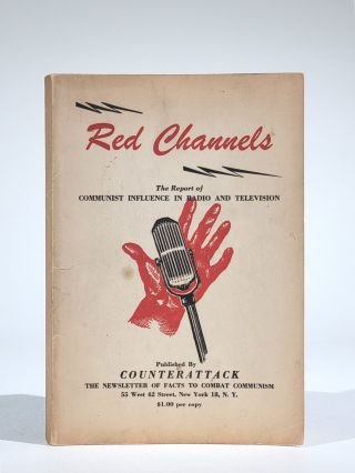 Red Channels: The Report of Communist Influence in Radio and Television. American Business...