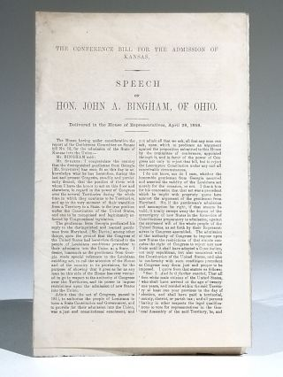 The Conference Bill for the Admission of Kansas. Speech of Hon. John A. Bingham, of Ohio....